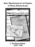 Early descriptions of the forests of Prince Edward Island: I