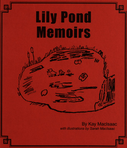 Lily Pond memoirs